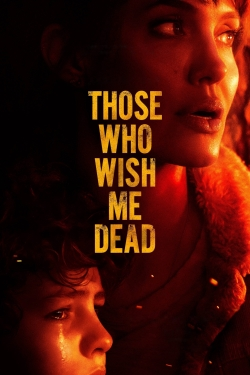 Those Who Wish Me Dead-watch