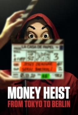 Money Heist: From Tokyo to Berlin-watch