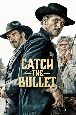 Catch the Bullet-watch