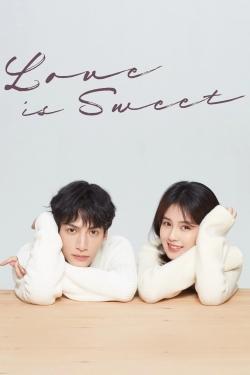 Love Is Sweet-watch