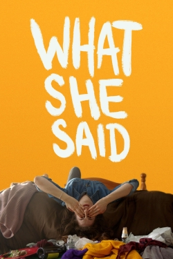 What She Said-watch