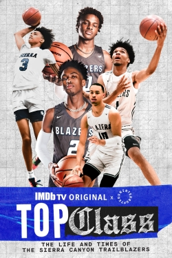 Top Class: The Life and Times of the Sierra Canyon Trailblazers-watch