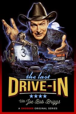 The Last Drive-in With Joe Bob Briggs-watch